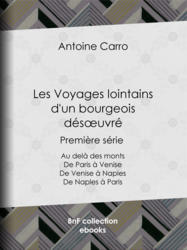 Les Voyages lointains d'un bourgeois désœuvré