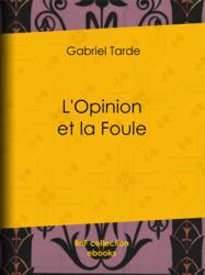 L'Opinion et la Foule