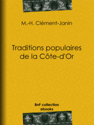 Traditions populaires de la Côte-d'Or