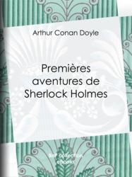 Premières aventures de Sherlock Holmes