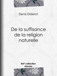 De la suffisance de la religion naturelle