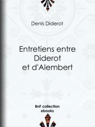 Entretiens entre Diderot et d'Alembert