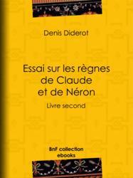 Essai sur les règnes de Claude et de Néron