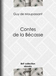 Contes de la Bécasse