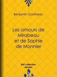 Les Amours de Mirabeau et de Sophie de Monnier