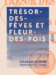 Trésor-des-Fèves et Fleur-des-Pois