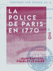 La Police de Paris en 1770