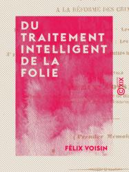 Du traitement intelligent de la folie
