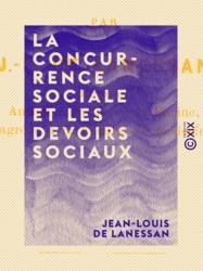 La Concurrence sociale et les devoirs sociaux