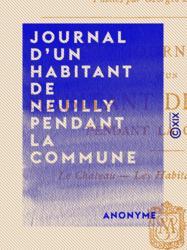 Journal d'un habitant de Neuilly pendant la Commune