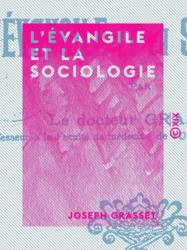L'Évangile et la Sociologie