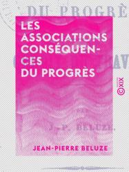 Les Associations conséquences du progrès