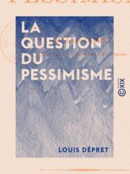 La Question du pessimisme