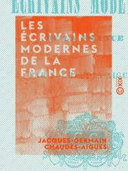 Les Écrivains modernes de la France