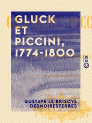 Gluck et Piccini, 1774-1800