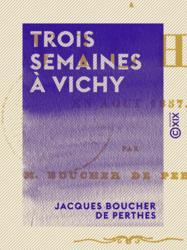 Trois semaines à Vichy