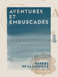 Aventures et Embuscades