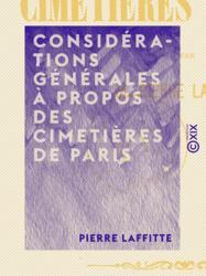 Considérations générales à propos des cimetières de Paris