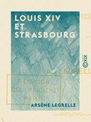 Louis XIV et Strasbourg