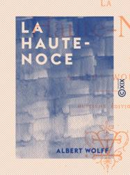 La Haute-Noce