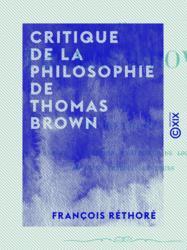 Critique de la philosophie de Thomas Brown
