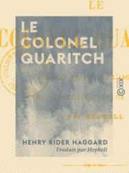 Le Colonel Quaritch