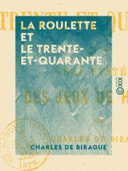 La Roulette et le Trente-et-Quarante