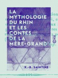 La Mythologie du Rhin et les contes de la mère-grand'