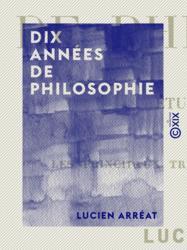Dix années de philosophie