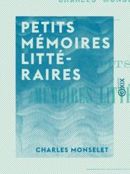 Petits mémoires littéraires