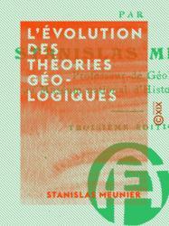 L'Évolution des théories géologiques