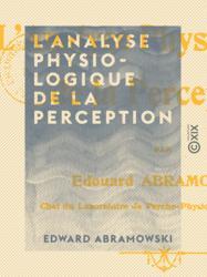 L'Analyse physiologique de la perception