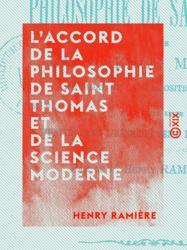 L'Accord de la philosophie de Saint Thomas et de la science moderne