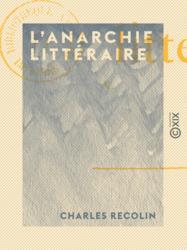 L'Anarchie littéraire