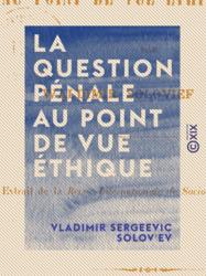 La Question pénale au point de vue éthique