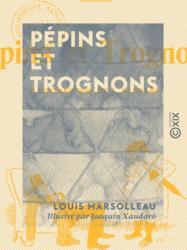 Pépins et Trognons