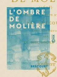 L'Ombre de Molière