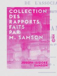 Collection des rapports faits par M. Samson