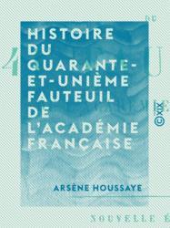 Histoire du quarante-et-unième fauteuil de l'Académie française