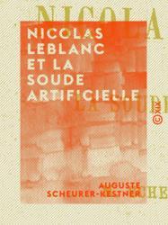 Nicolas Leblanc et la soude artificielle