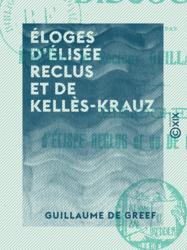 Éloges d'Élisée Reclus et de Kellès-Krauz