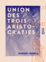 Union des trois aristocraties