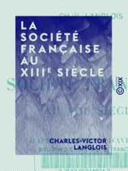 La Société française au XIIIe siècle