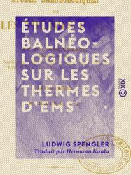 Études balnéologiques sur les thermes d'Ems