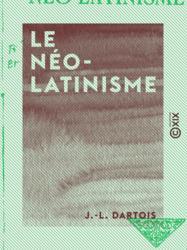 Le Néo-Latinisme
