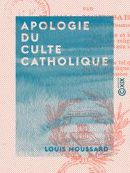 Apologie du culte catholique