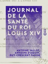 Journal de la santé du roi Louis XIV