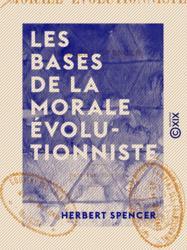 Les Bases de la morale évolutionniste