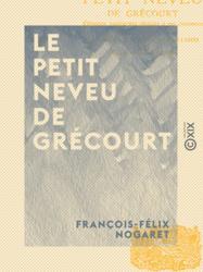 Le Petit Neveu de Grécourt