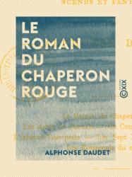 Le Roman du Chaperon rouge